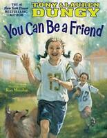 You Can Be a Friend - Hardcover By Tony Dungy - GOOD