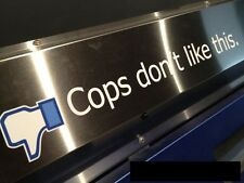COPS DONT LIKE THIS! Facebook Police Lights Drift Race Defect Car Sticker Decal