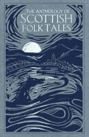 The Anthology of Scottish Folk Tales by Various 9780750992039   Brand New