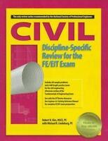 Civil Discipline-Specific Review for the FE/EIT Exam Robert H. Kim, Michael R.,