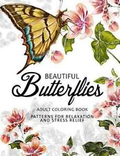 Beautiful Butterflies : Coloring Books for Adults Relaxation (Adult Coloring...