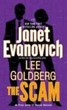 Fox and O'Hare Ser.: The Scam by Lee Goldberg and Janet Evanovich (2016, Mass Market)
