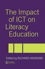 The Impact of ICT on Literacy Education (2004, Paperback)