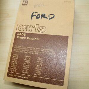 CAT Caterpillar 3406 Truck Engine Parts Manual FORD arrangements book catalog