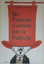 """""""LES FRANCAIS N'AIMENT PAS LA PUB"""" Affiche ressortie entoilée SAVIGNAC 50x73cm"""