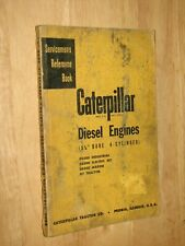 """Caterpillar Diesel Engines 5 3/4"""" Bore 4 Cylinder Servicemens Reference Book"""