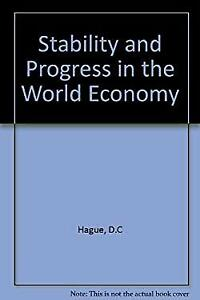 Stability and Progress in the World Economy