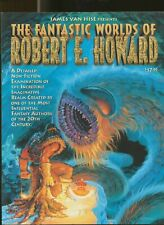 The Fantastic Worlds of robert e. howard James van hise