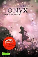 Onyx.Schattenschimmer / Obsidian Bd.2 von Jennifer L. Armentrout (2016, Taschenbuch)