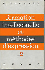 formation intellectuelle et méthodes d'expression