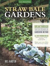 Straw Bale Garden Complete : Breakthrough Vegetable Gardening Method -...