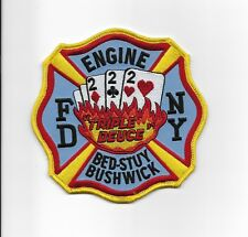 "FDNY ENGINE 222 ""TRIPLE DEUCE"" BED-STY BUSHWICK CURRENT PATCH BEING PHASED OUT!"