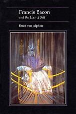 Francis Bacon and the Loss of Self (Essays in Art & Culture)-ExLibrary