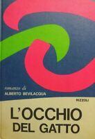 L'OCCHIO DEL GATTO A. BEVILACQUA 1968  P12294