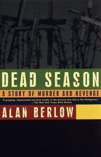 Dead Season : A Story of Murder and Revenge (Vintage Departures)