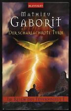 Der scharlachrote Turm von Mathieu Gaborit Im Reich des Feuervogels 1 01