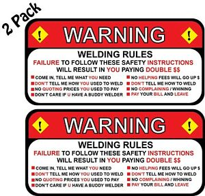 "(2) Welding Rules Warning Miller & Lincoln Funny Decal Sticker 2.5"" x 5.25"" p189"