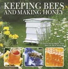 Keeping Bees And Making Honey,Benjamin, Alison,Excellent Book mon0000096897