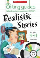 Realistic Stories for Ages 9-11 (Writing Guides), Powell, Jillian, Kelley, Aliso