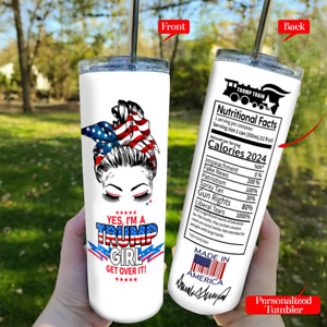 Personalized Yes I'm A Trump Girl Get Over It 4th Of July Patriotic Tumbler