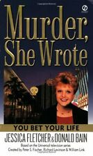 You Bet Your Life (Murder, She Wrote) by Jessica Fletcher, Donald Bain