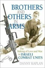 Brothers and Others in Arms: The Making of Love and War in Israeli Com-ExLibrary