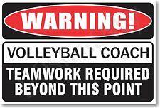 Warning Volleyball Coach - NEW Novelty Humor Poster (hu242)