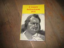 L'ANNEE BALZACIENNE 1971/Garnier