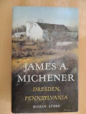 James A. Michener, Dresden, Pennsylvania