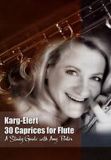 AMY PORTER: KARG-ELERT 30 CAPRICES FOR FLUTE - A STUDY GUIDE NEW DVD