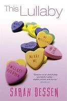 This Lullaby (Bite), Dessen, Sarah, Very Good Book