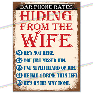 Metal Signs - HIDING FROM THE WIFE Funny Retro Wall Plaque Bar Pub Shed Tin Sign
