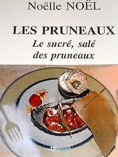 LES PRUNEAUX sucré salé des pruneaux cuisine recettes