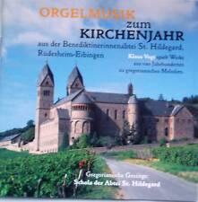 CD Orgelmusik zum Kirchenjahr Vogt Schola St Hildegard