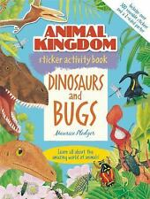 Animal Kingdom Sticker Activity Book: Dinosaurs and Bugs by