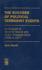 The Success of Political Terrorist Events: An Analysis of Terrorist Tactics and