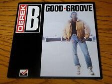 "DEREK B - GOODGROOVE   7"" VINYL PS"
