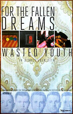 FOR THE FALLEN DREAMS Wasted Youth Ltd Ed Discontinued RARE Poster +FREE Poster!