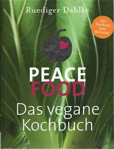 Peace Food - Das vegane Kochbuch - Ruediger Dahlke - Gebundene Ausgabe - NEU