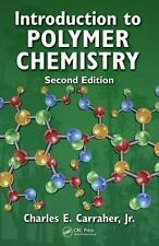 Introduction to  Polymer Chemistry, Second Edition, Carraher Jr., Charles E., Go