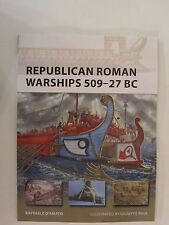 Osprey New Vanguard 225 : Republican Roman Warships 509-27 BC