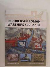 Osprey New Vanguard 225 : Republican Roman Warships 509-27 BC