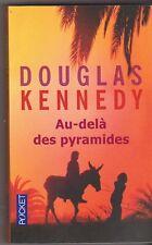 Douglas Kennedy - Au-delà des pyramides - Egypte - Comme neuf - 23/6