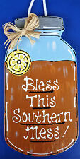 MASON JAR Bless Southern Mess SIGN Sweet Tea Hanging Plaque Kitchen Family Home