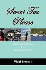 Sweet Tea Please: Recipes and Recollections from Coastal North Carolina (Paperba