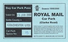 Ticket - Notts County v Colchester United 15.01.00 Car Park Pass