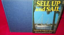 SELL Up & SAIL ~ Bill and Laurel Cooper. 1st Edn 1987 HbDj.  UNread  in MELB!