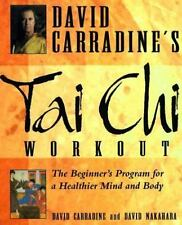 David Carradine's Tai Chi Workout: The Beginner's Program for a Healthier Mind a