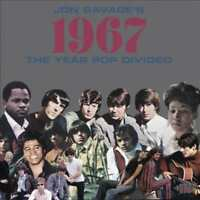 VARIOUS ARTISTS - JON SAVAGE'S 1967: YEAR POP DIVIDED NEW CD