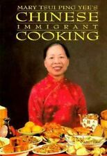 Chinese Immigrant Cooking Mary Tsui Ping Yee Hardcover